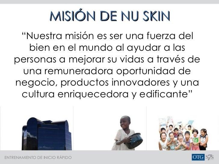 """MISIÓN DE NU SKIN """" Nuestra misión es ser una fuerza del bien en el mundo al ayudar a las personas a mejorar su vidas a tr..."""