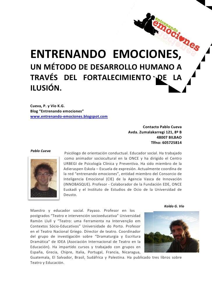 ENTRENANDO EMOCIONES           EMOCIONES,UN MÉTODO DE DESARROLLO HUMANO A             DESARROLLOTRAVÉS DEL FORTALECIMIENTO...