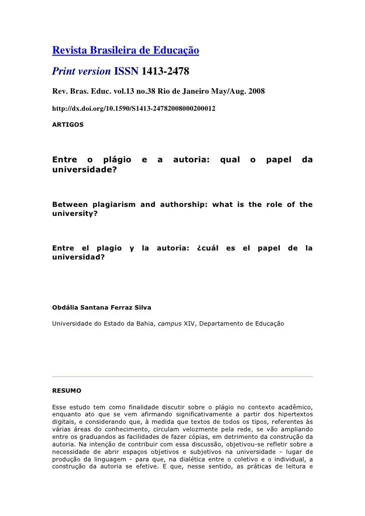 Revista Brasileira de EducaçãoPrint version ISSN 1413-2478Rev. Bras. Educ. vol.13 no.38 Rio de Janeiro May/Aug. 2008http:/...