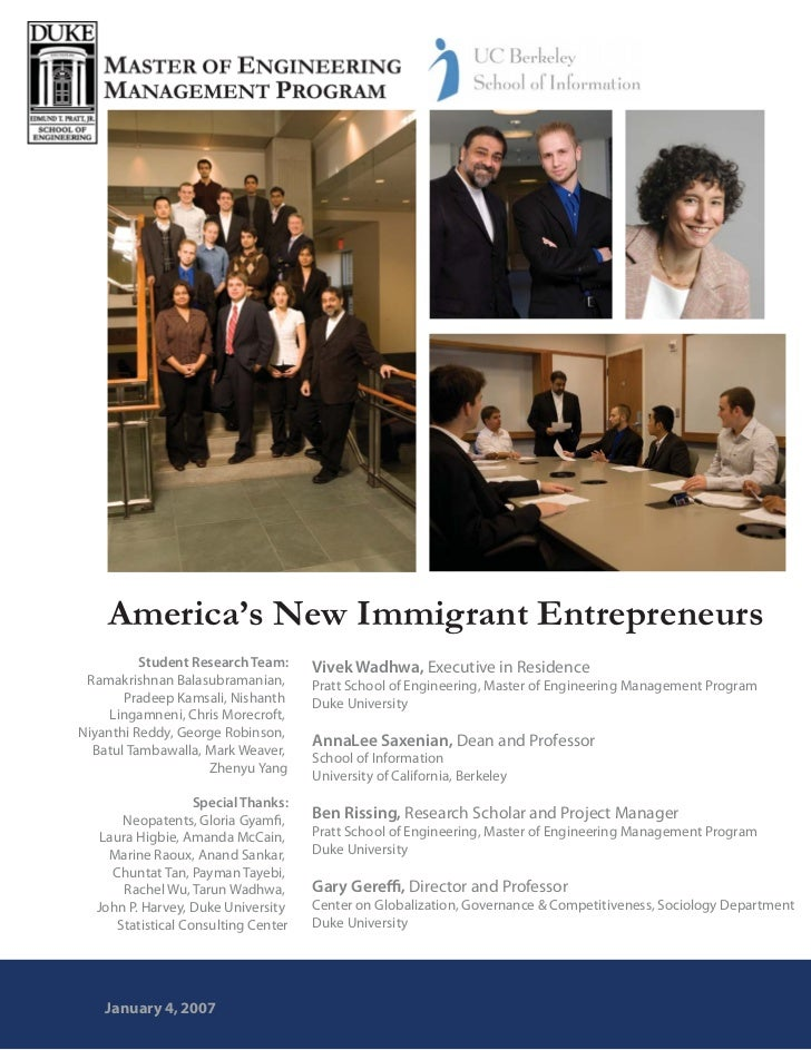 America's New Immigrant Entrepreneurs          Student Research Team:      Vivek Wadhwa, Executive in Residence Ramakrishn...