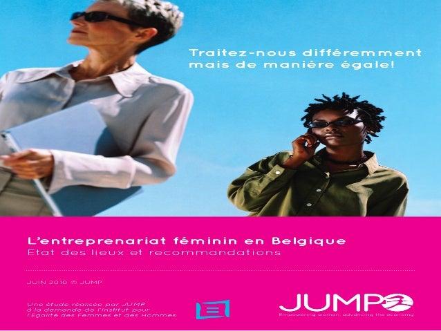 WWW.JUMP.EU.COM JUMP croit que l'égalité entre les femmes et les hommes fait progresser l'économie Notre mission JUMP est ...