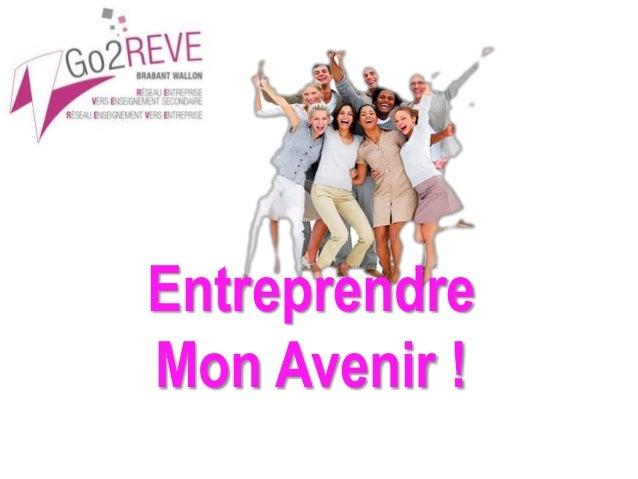 Entreprendre Mon Avenir !