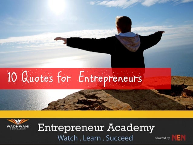 10 Quotes for Entrepreneurs