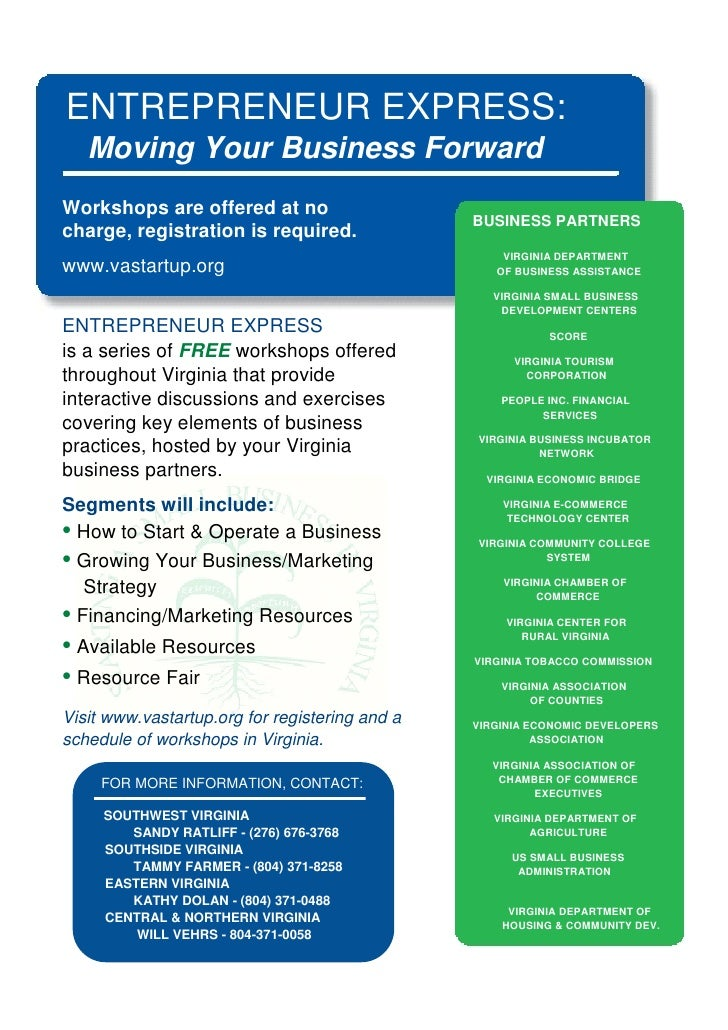 ENTREPRENEUR EXPRESS:    Moving Your Business Forward Workshops are offered at no                                         ...