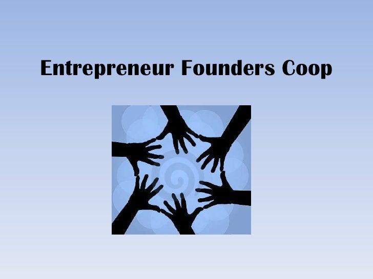 Entrepreneur Founders Coop