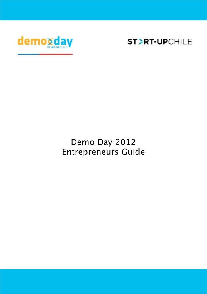 Demo Day 2012Entrepreneurs Guide