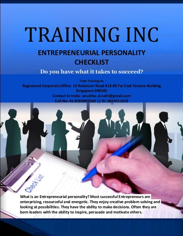 TRAINING INC ENTREPRENEURIAL PERSONALITY CHECKLIST Do You Have What It  Takes To Succeed?