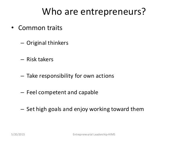 qualities of an entrepreneur essay Are you cut out to be an entrepreneur peter relan, founder of youweb incubator, believes that the personality of the entrepreneur is a bigger determinant of a new.