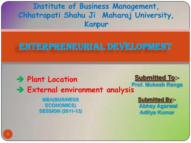 Institute of Business Management,    Chhatrapati Shahu Ji Maharaj University,                     Kanpur    ENTERPRENEURIA...