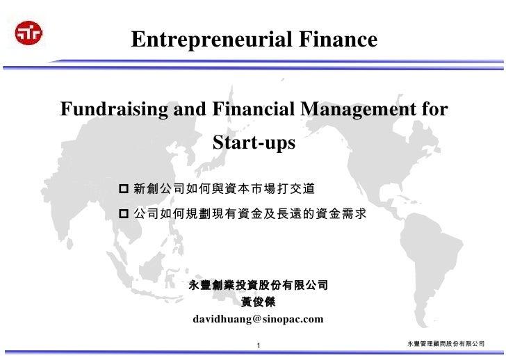 Entrepreneurial Finance  Fundraising and Financial Management for                 Start-ups        新創公司如何與資本市場打交道       ...