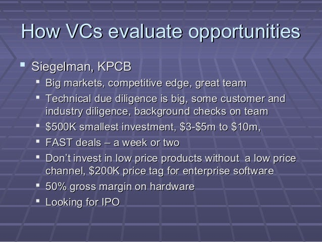how vcs evaluate potential venture opportunities How venture capitalists evaluate potential venture opportunities case solution, four venture capital firms in silicon valley business leaders questioned frameworks used to assess potential joint venture opportunities.