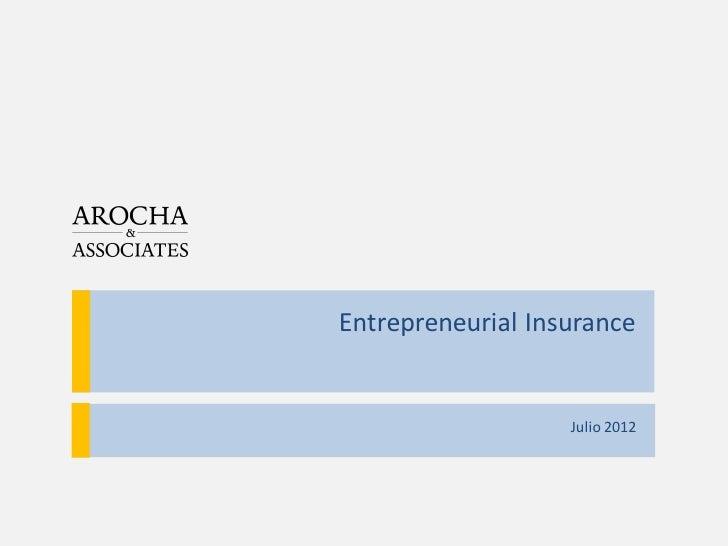 Entrepreneurial Insurance                   Julio 2012