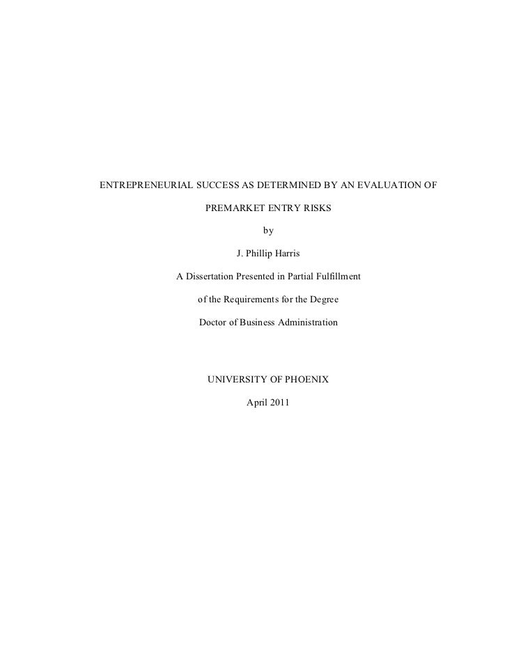 ENTREPRENEURIAL SUCCESS AS DETERMINED BY AN EVALUATION OF                   PREMARKET ENTRY RISKS                         ...