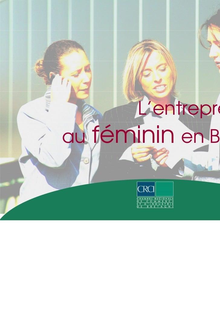 L'entrepreneuriatau   féminin en Bretagne                     Mars 2009