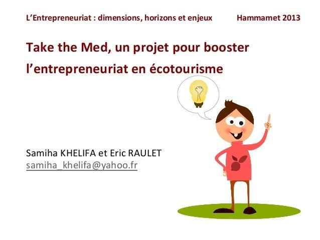 L'Entrepreneuriat  :  dimensions,  horizons  et  enjeux                        Hammamet...