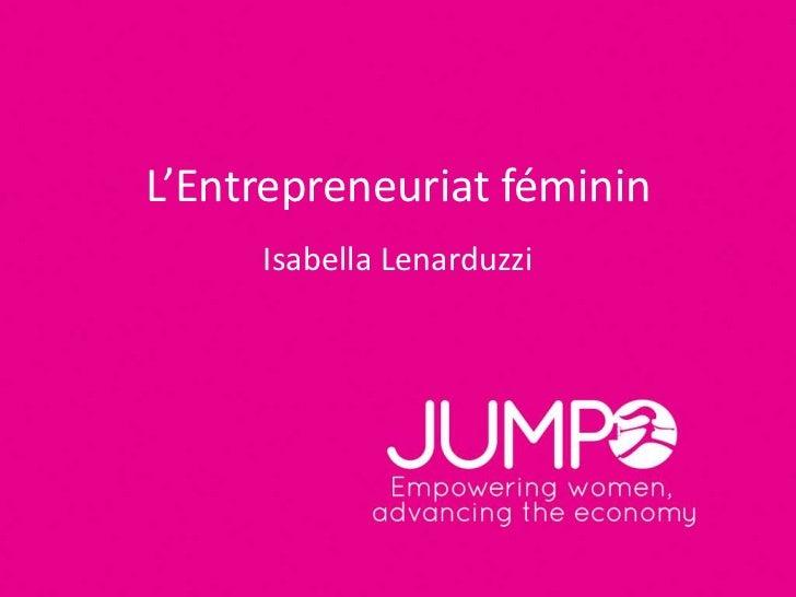 L'Entrepreneuriat féminin     Isabella Lenarduzzi