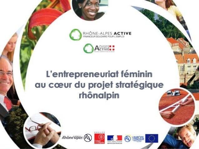 L'entrepreneuriat féminin au cœur du projet stratégique rhônalpin
