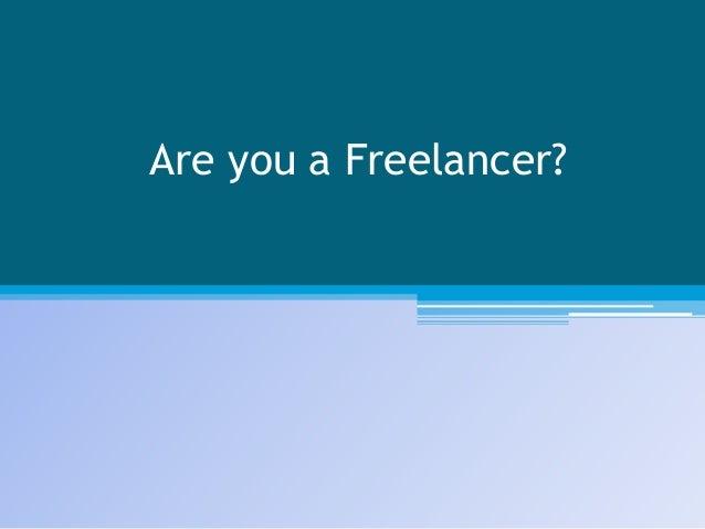 Are you a Freelancer?