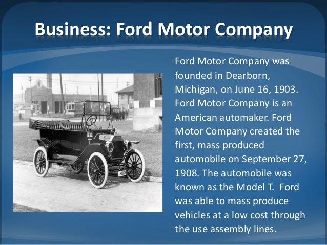 ... 2. Business Ford Motor Company Ford Motor Company was founded ...  sc 1 st  SlideShare & Entrepreneurs: Henry Ford markmcfarlin.com