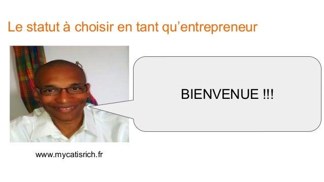 Entrepreneur quel statut choisir  Slide 2