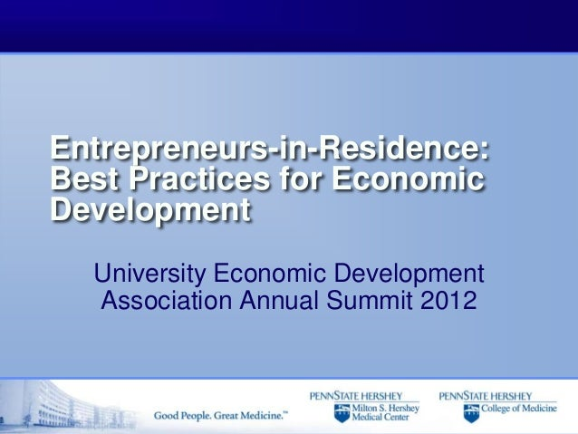 Entrepreneurs-in-Residence:Best Practices for EconomicDevelopment  University Economic Development  Association Annual Sum...