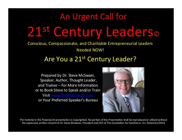 An  Urgent  Call  for   21st  Century  Leaders©   Conscious,  Compassionate,  and  Charitable  Entre...
