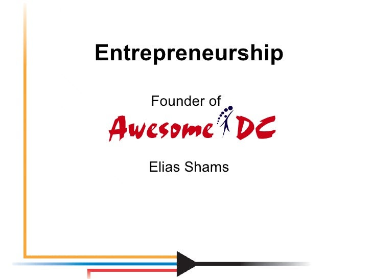 Entrepreneurship Founder of   Elias Shams