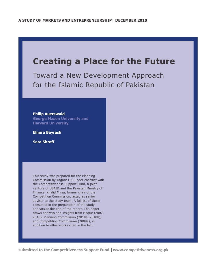 A STUDY OF MARKETS AND ENTREPRENEURSHIP| DECEMBER 2010       Creating a Place for the Future       Toward a New Developmen...