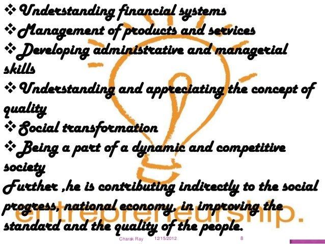 Understanding financial systemsManagement of products and servicesDeveloping administrative and managerialskillsUnders...