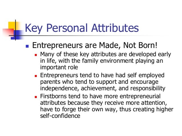 Entrepreneurs are made or not born