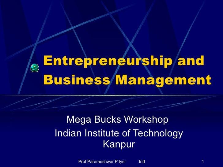 Entrepreneurship and Business Management Mega Bucks Workshop  Indian Institute of Technology Kanpur