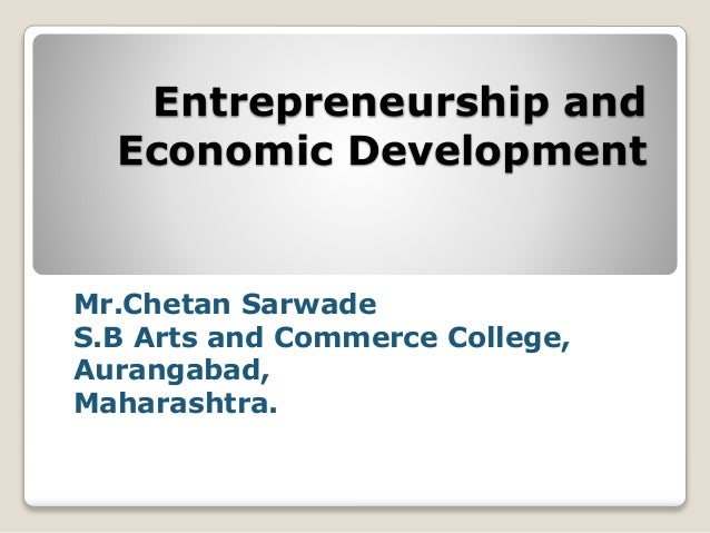 types of entrepreneurship and economic growth Perspective in linking entrepreneurship to economic growth even though  moreover, differences in regional rates of specific types of entrepreneurship may be.