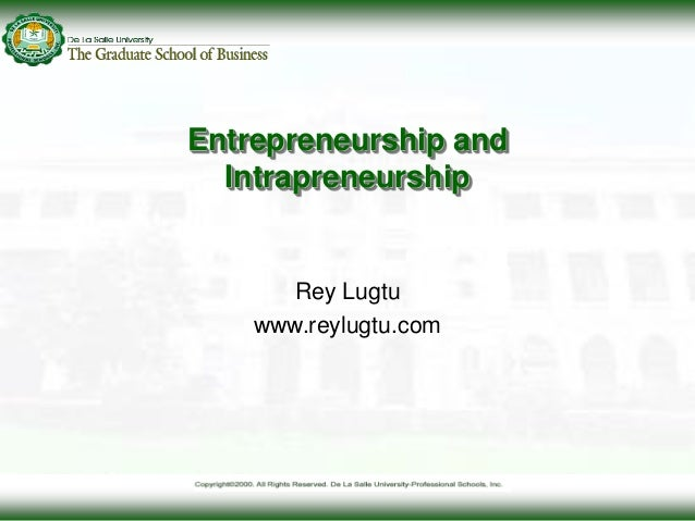 entrepreneurship and intrapreneurship Intrapreneur vs entrepreneur - duration: 1:40 center for entrepreneurship 6,016 views 1:40 intraprewho - what is an intrapreneur - duration: 3:18.