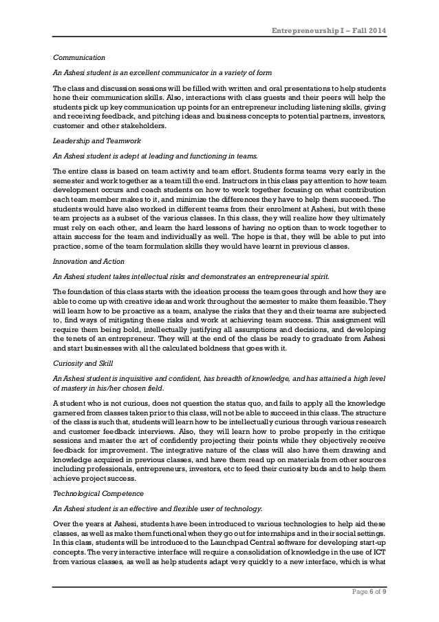 Entrepreneurship I – Fall 2014 Page 6 of 9 Communication An Ashesi student is an excellent communicator in a variety of fo...