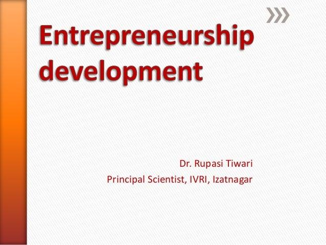 Dr. Rupasi Tiwari Principal Scientist, IVRI, Izatnagar
