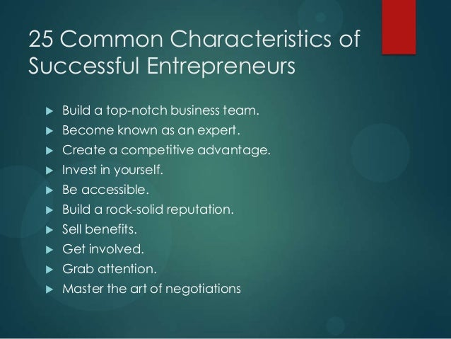 The characteristics of successful entrepreneurs