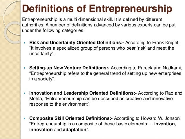 """entrapreneurship definition Social entrepreneurship is an appealing construct precisely because it holds such high promise if that promise is not ful-filled because too many """"nonentrepreneurial"""" efforts are included in the definition, then social entrepreneurship will fall into disrepute, and the kernel of true social entrepreneur-ship will be lost."""