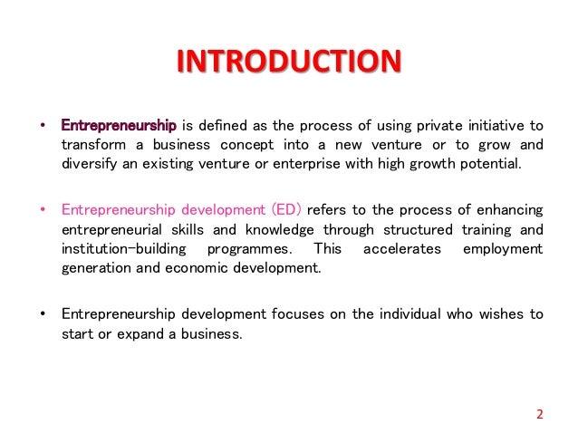 Entrepreneurship development Slide 2