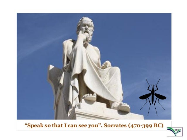 """1 """"Speak so that I can see you"""". Socrates (470-399 BC)"""