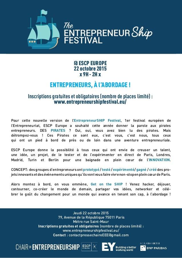 Pour cette nouvelle version de l'EntrepreneurSHIP Festival, 1er festival européen de l'Entrepreneuriat, ESCP Europe a souh...