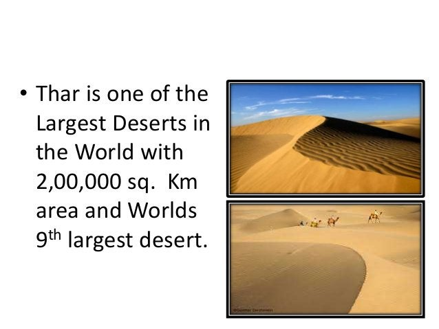 GRAND THAR DESERT • Thar is one of the Largest Deserts in the World with 2,00,000 sq. Km area and Worlds 9th largest deser...