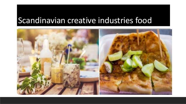 Scandinavian creative industries food