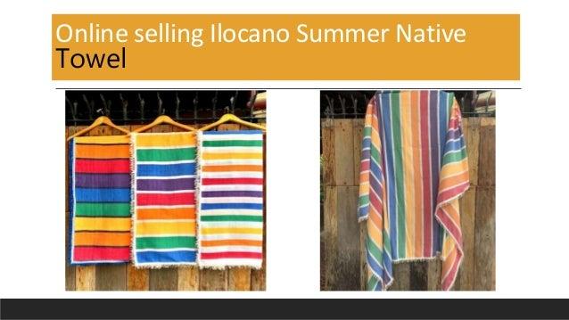 Online selling Ilocano Summer Native Towel