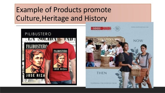 Example of Products promote Culture,Heritage and History