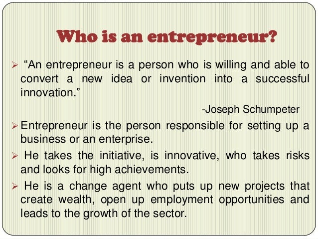 Entrepreneurship Is A Process Of Giving Birth To An Enterprise With E