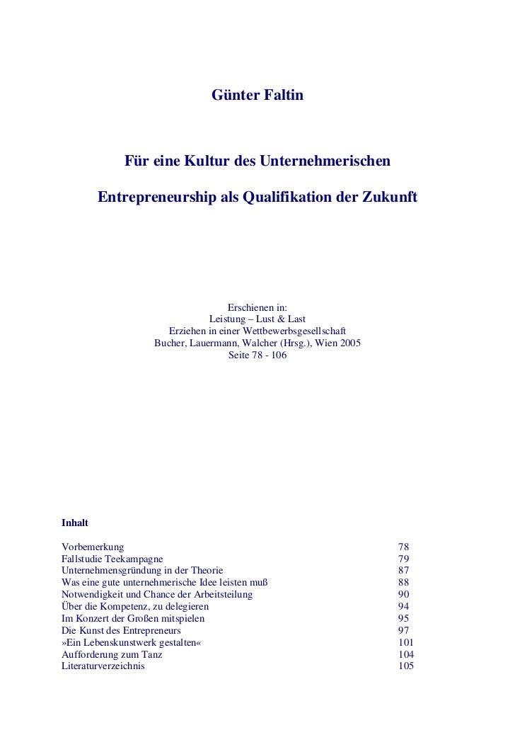 Günter Faltin              Für eine Kultur des Unternehmerischen         Entrepreneurship als Qualifikation der Zukunft   ...