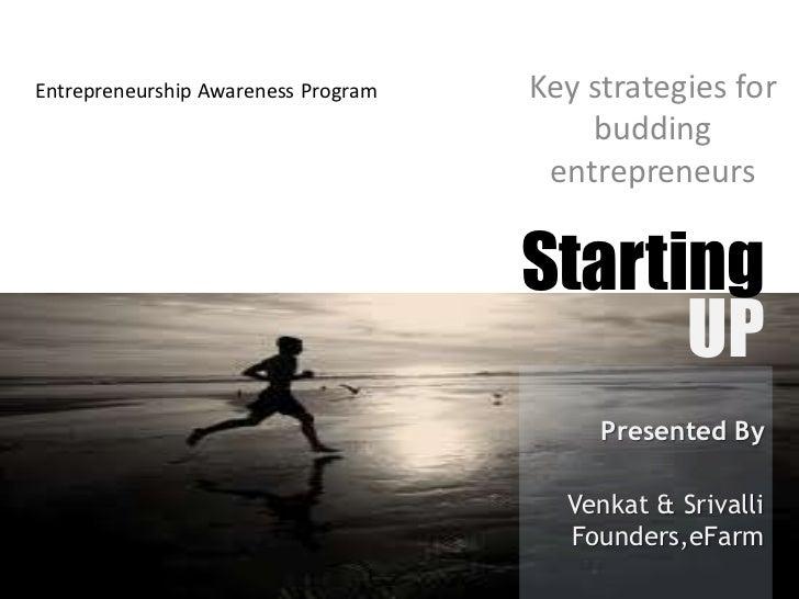 Entrepreneurship Awareness Program   Key strategies for                                         budding                   ...