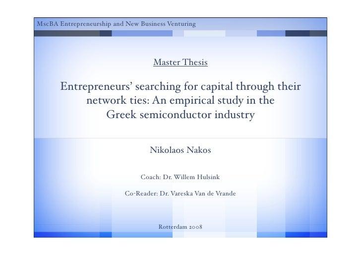 MscBA Entrepreneurship and New Business Venturing                                         Master Thesis         Entreprene...