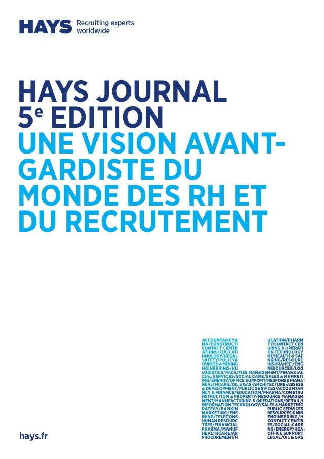 HAYS JOURNAL5eEDITIONUNE VISION AVANT-GARDISTE DUMONDE DES RH ETDU RECRUTEMENThays.fr