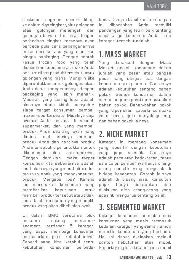 Entrepreneur Way #13 | BMC 13 Main Topic 1. Mass Market Customer segment sendiri dibagi ke dalam tiga tingkat yaitu golong...